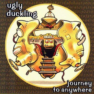 Ugly Duckling - 2000 - Journey To Anywhere (2004-Reissue)