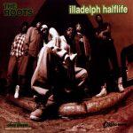 The Roots – 1996 – Illadelph Halflife (2006-Japan Edition)