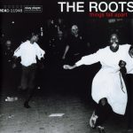 The Roots – 1999 – Things Fall Apart