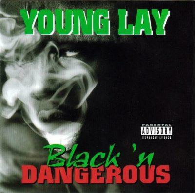 Young Lay - 1996 - Black 'N Dangerous