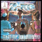 Z-Ro – 2001 – King Of Da Ghetto