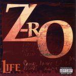 Z-Ro – 2002 – Life