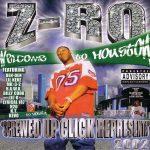 Z-Ro – 2002 – Screwed Up Click Representa