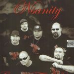 Nsanity – 2008 – Goin For Broke: Tha All Or Nothin' Album