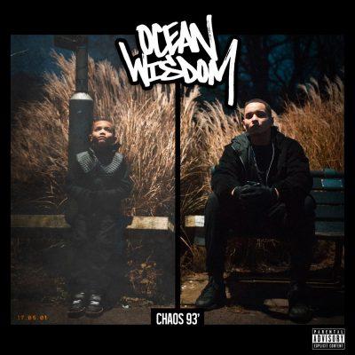 Ocean Wisdom - 2016 - Chaos 93'