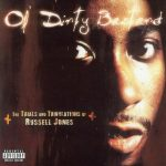 Ol' Dirty Bastard – 2002 – The Trials And Tribulations Of Russell Jones