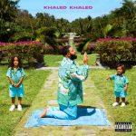 DJ Khaled – 2021 – KHALED KHALED