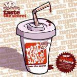 Ugly Duckling – 2003 – Taste The Secret