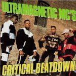 Ultramagnetic MC's – 1988 – Critical Beatdown
