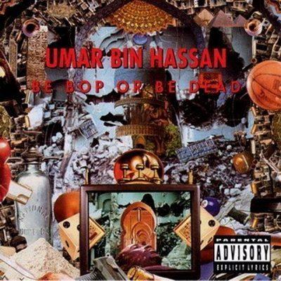Umar Bin Hassan - 1993 - Be Bop or Be Dead