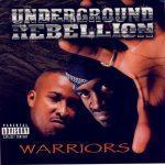 Underground Rebellion – 2000 – Warriors