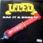 UTFO – 1991 – Bag It & Bone It