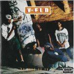 V-Flo – 1993 – Ya Down Or Ya Not