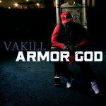 Vakill – 2011 – Armor Of God