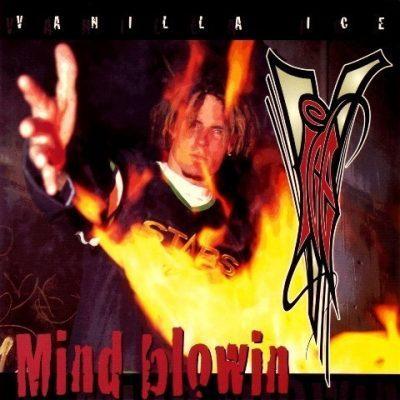 Vanilla Ice - 1994 - Mind Blowin