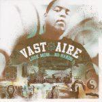 Vast Aire – 2004 – Look Mom… No Hands