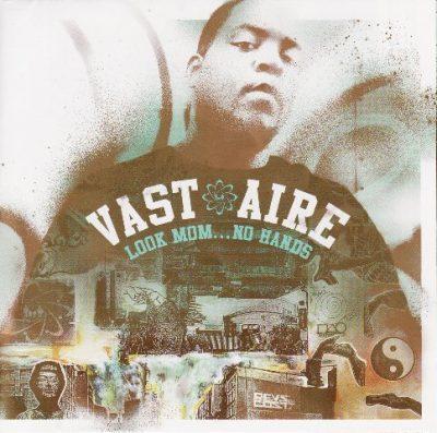 Vast Aire - 2004 - Look Mom... No Hands