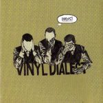 Vinyl Dialect – 2003 – Dialect