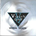 Vision Quest – 1999 – Verbal Sights