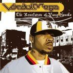 Vordul Mega – 2004 – The Revolution Of The Yung Havoks