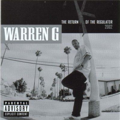 Warren G - 2001 - The Return Of The Regulator (Deluxe Edition)