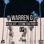 Warren G – 2015 – Regulate… G Funk Era Part II The EP