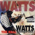 Watts Gangstas – 1995 – The Real