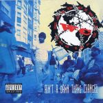 WC And The Maad Circle – 1991 – Ain't A Damn Thang Changed