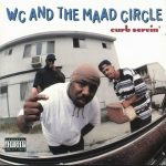 WC And The Maad Circle – 1995 – Curb Servin'