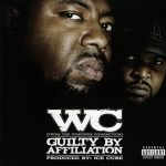 WC – 2007 – Guilty By Affiliation