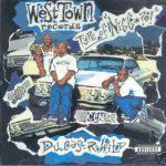 West Town – 1993 – Duces-R-Wild