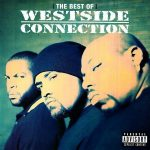 Westside Connection – 2007 – The Best Of
