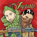White Mic & Deuce Eclipse – 2016 – The Vegetable & The Bandidos