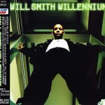 Will Smith – 1999 – Willennium (Japan Edition)