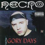 Necro – 2001 – Gory Days