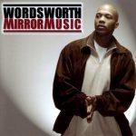 Wordsworth – 2004 – Mirror Music