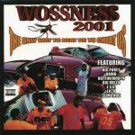 Woss Ness – 2001 – The Only Way To Beat Us To Cheat Us