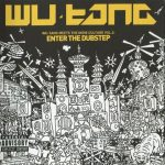 Wu-Tang Clan – 2009 – Meets The Indie Culture Vol. 2: Enter The Dubstep (2 CD)