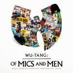 Wu-Tang Clan – 2019 – Of Mics & Men EP