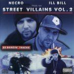 Necro & Ill Bill – 2005 – Street Villains Vol. 2