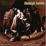The Roots – 1996 – Illadelph Halflife