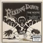 The Roots – 2008 – Rising Down