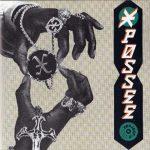 X Possee – 1989 – Project X