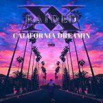 X-Raided – 2019 – California Dreamin