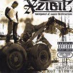 Xzibit – 2004 – Weapons Of Mass Destruction (Japan Edition)