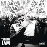 Yo Gotti – 2013 – I Am