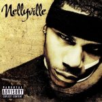 Nelly – 2002 – Nellyville