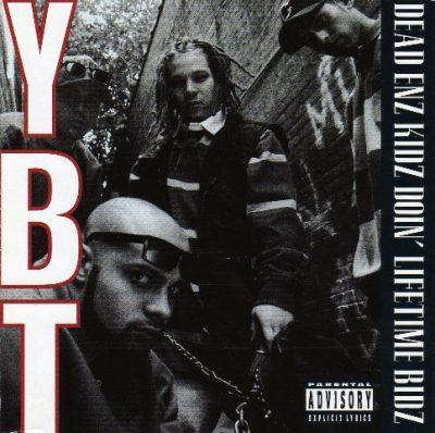 Young Black Teenagers - 1993 - Dead Enz Kidz Doin' Lifetime Bidz