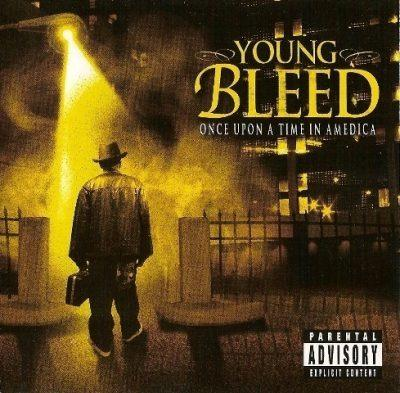 Young Bleed - 2007 - Once Upon A Time In Amedica