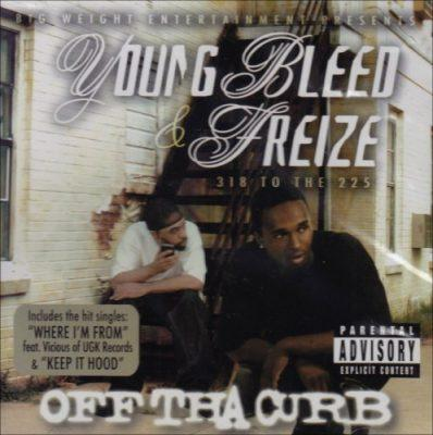 Young Bleed & Freize - 2008 - Off Tha Curb